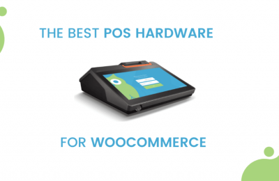 The Best POS Hardware for WooCommerce